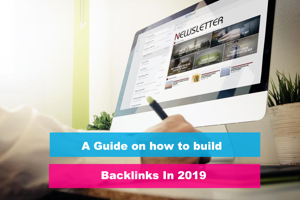 A strategic guide on how to build backlinks in 2019 - DEV INFORM